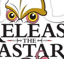 Release the Bastard Sticker