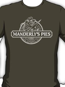 Manderly's Pies (in white) T-Shirt