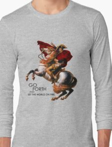 Go Forth and Conquer Long Sleeve T-Shirt