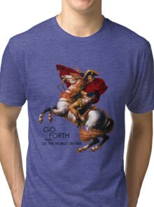 Go Forth and Conquer Tri-blend T-Shirt