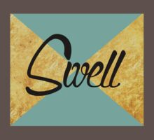 """""""Swell"""" Gold Leaf Golden Teal Green Blue Font Typography Funny Silly Humor Modern Clean Lines Geometric Triangles One Piece - Short Sleeve"""