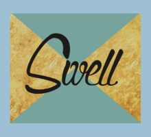 """Swell"" Gold Leaf Golden Teal Green Blue Font Typography Funny Silly Humor Modern Clean Lines Geometric Triangles Baby Tee"