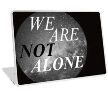Alone? Laptop Skin