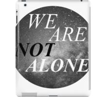 Alone? iPad Case/Skin
