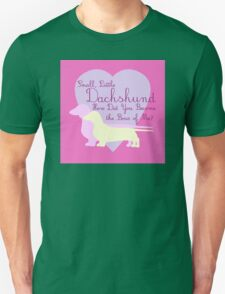 """Small, Little Dachshund How Did You Become the Boss of Me?"" Doxie Weenie Dog Pink Purple Girly Girlie Silhouette  T-Shirt"