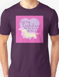 """Small, Little Dachshund How Did You Become the Boss of Me?"" Doxie Weenie Dog Pink Purple Girly Girlie Silhouette  Unisex T-Shirt"