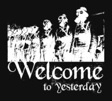 Welcome to yesterday... by PETER CULLEY