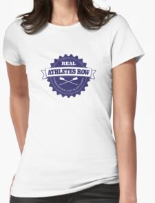Real Athletes Row Womens Fitted T-Shirt