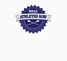 Real Athletes Row Unisex T-Shirt