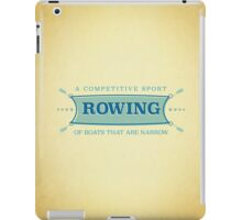 Rowing. A competitive sport of boats that are narrow. iPad Case/Skin
