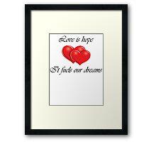 Love is Hope Framed Print