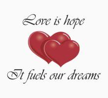 Love is Hope by alyg1d