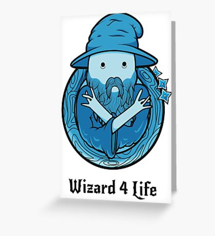 Wizard 4 Life Greeting Card