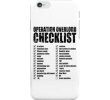 Operation Overlord Checklist iPhone Case/Skin