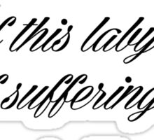 Labyrinth Of Suffering Sticker