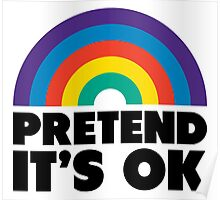 Pretend It's OK Poster