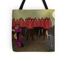 As Their Numbers Grew In Size It Became Obvious To Us All Exactly What They Were After Tote Bag