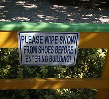 Please wipe snow from shoes  by MsLynn