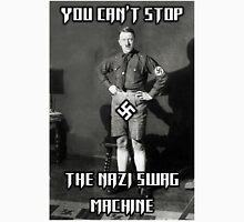 The Nazi Swag Machine  T-Shirt