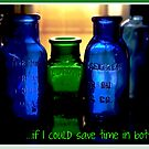 Time in Bottles! by jojocraig