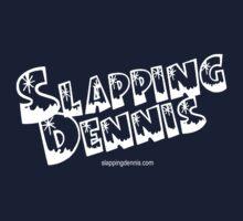 Slapping Dennis (White Logo) Kids Tee