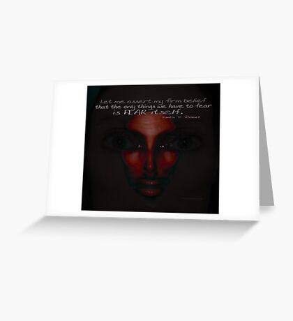 Never Fear Fear © Vicki Ferrari Photography Greeting Card
