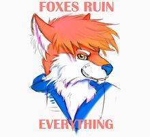 Foxes Ruin Everything T-Shirt