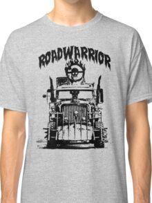Road Warrior - Madmax Classic T-Shirt