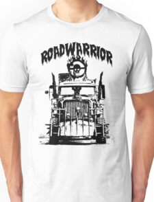 Road Warrior - Madmax Unisex T-Shirt