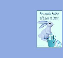 Easter Greeting for my Brother by Ann12art