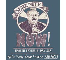 Serenity NOW Health Center & Day Spa (diSTRESSED) Photographic Print
