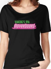 Where's my hoverboard? Women's Relaxed Fit T-Shirt