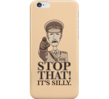 Stop That! iPhone Case/Skin