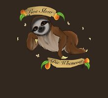 The Motto of the Sloth Unisex T-Shirt