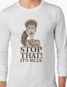 Stop That! Long Sleeve T-Shirt