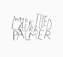 WHO KILLED LAURA PALMER?? T-Shirt