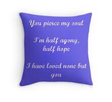 Persuasion quote Throw Pillow