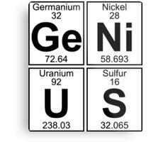 Ge-Ni-U-S (genius) Metal Print
