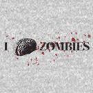 I Brain Zombies by Benjamin Bader