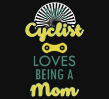 This Cyclist loves being a Mom #9100223 by mycraft