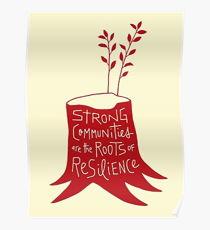 Strong Communities Are the Roots of Resilience Poster