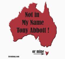 1Term Tony/ Not in My Name by 1termtony