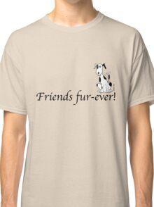 Deefa dog - Friends fur-ever! Classic T-Shirt