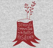 Strong Communities Are the Roots of Resilience One Piece - Long Sleeve