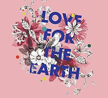 Love for the earth by lascarlatte
