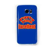 Party Time Excellent Quote T-Shirt Sticker Samsung Galaxy Case/Skin