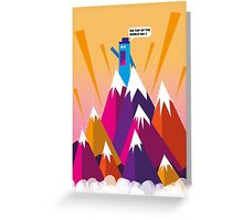 On top of the world ma Greeting Card