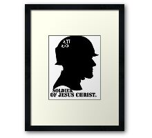 2TIMOTHY 2:3 SOLDIER OF JESUS CHRIST Framed Print