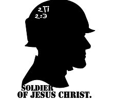 2TIMOTHY 2:3 SOLDIER OF JESUS CHRIST Photographic Print
