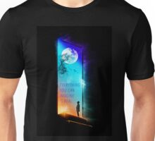 Everything you can imagine is real. Unisex T-Shirt